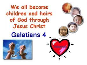 We all become children and heirs of God