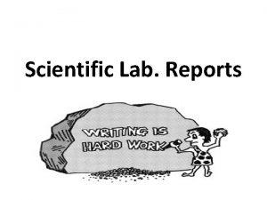 Scientific Lab Reports What are scientific lab reports