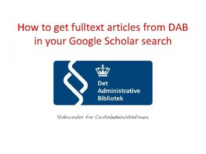 How to get fulltext articles from DAB in