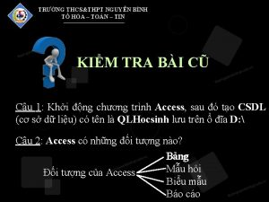 TRNG THCSTHPT NGUYN BNH T HA TON TIN