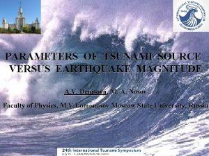 PARAMETERS OF TSUNAMI SOURCE VERSUS EARTHQUAKE MAGNITUDE A
