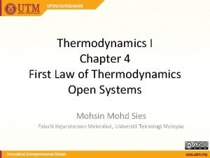 Thermodynamics I Chapter 4 First Law of Thermodynamics