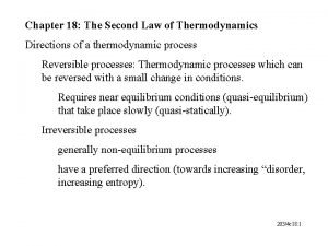 Chapter 18 The Second Law of Thermodynamics Directions