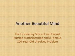 Another Beautiful Mind The Fascinating Story of an