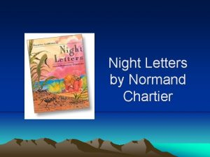 Night Letters by Normand Chartier Night Letters Author