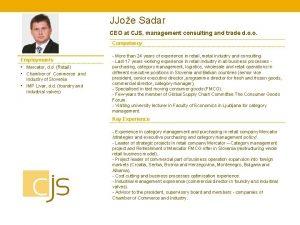JJoe Sadar CEO at CJS management consulting and