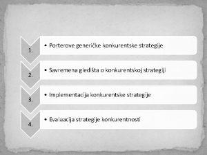1 2 3 4 Porterove generike konkurentske strategije