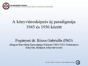 A knyvtroskpzs j paradigmja 1945 s 1956 kztt