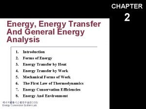 CHAPTER Energy Energy Transfer And General Energy Analysis