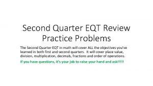 Second Quarter EQT Review Practice Problems The Second