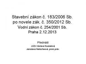Stavebn zkon 1832006 Sb po novele zk 3502012
