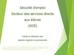 Scurit demploi Secteur des services directs aux lves