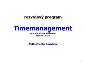 rozvojov program Timemanagement pro manaery knihoven erven 2016