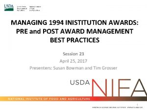 MANAGING 1994 INISTITUTION AWARDS PRE and POST AWARD