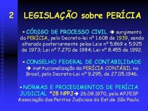 2 LEGISLAO sobre PERCIA CDIGO DE PROCESSO CIVIL