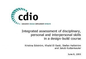 Integrated assessment of disciplinary personal and interpersonal skills