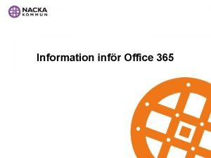 Information infr Office 365 Varfr Office 365 Molntjnster