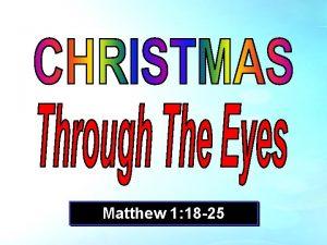Matthew 1 18 25 Matthew 1 18 25