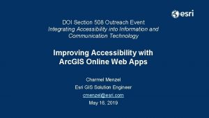 DOI Section 508 Outreach Event Integrating Accessibility into