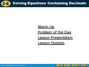3 6 Solving Equations Containing Decimals Warm Up