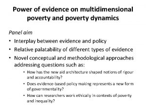 Power of evidence on multidimensional poverty and poverty