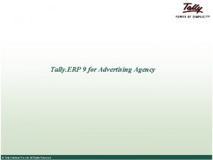 Tally ERP 9 for Advertising Agency Tally Solutions