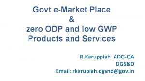 Govt eMarket Place zero ODP and low GWP