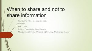 When to share and not to share information