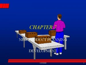 CHAPTER 7 NEW PRODUCT PLANNING AND DEVELOPMENT 1152020