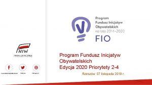 Program Fundusz Inicjatyw Obywatelskich Edycja 2020 Priorytety 2