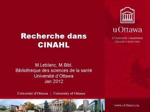 Recherche dans CINAHL M Leblanc M Bibliothque des