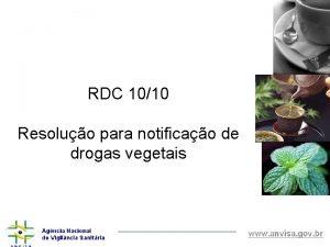 RDC 1010 Resoluo para notificao de drogas vegetais