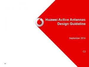 Radio Software Huawei Active Antennas Design Guideline September
