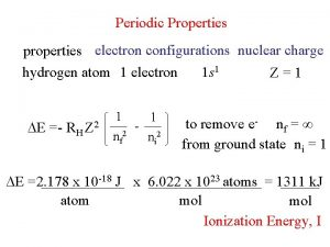 Periodic Properties properties electron configurations nuclear charge hydrogen