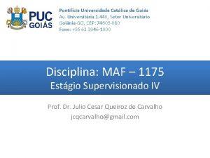 Pontifcia Universidade Catlica de Gois Av Universitria 1