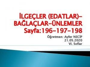 LGELER EDATLARBALALARNLEMLER Sayfa 196 197 198 retmen Ayfer