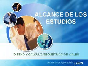 ALCANCE DE LOS ESTUDIOS DISEO Y CLCULO GEOMTRICO