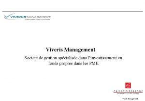 Viveris Management Socit de gestion spcialise dans linvestissement