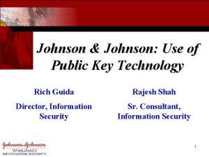 Johnson Johnson Use of Public Key Technology Rich