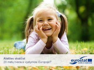 Ateities skaiiai 20 met tvaraus vystymosi Europoje Ekonomikos