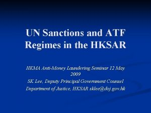 UN Sanctions and ATF Regimes in the HKSAR