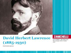 David Herbert Lawrence 1885 1930 David Herbert Lawrence