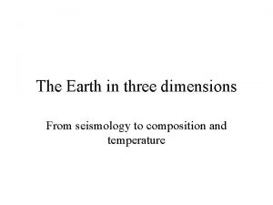 The Earth in three dimensions From seismology to