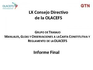 LX Consejo Directivo de la OLACEFS GRUPO DE