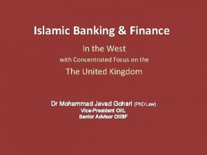 Islamic Banking Finance In the West with Concentrated
