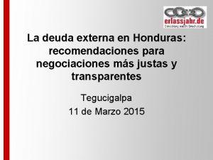 La deuda externa en Honduras recomendaciones para negociaciones