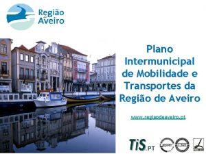 Plano Intermunicipal de Mobilidade e Transportes da Regio