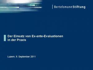 Der Einsatz von ExanteEvaluationen in der Praxis Luzern