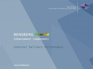 Internal Delivery Performance Bensberg Gmb H Internal Delivery