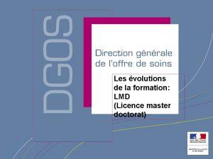 Les volutions de la formation LMD Licence master